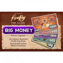 "Firefly: The Game - ""Big Money"" Currency Upgrade Pack (Inglés)"