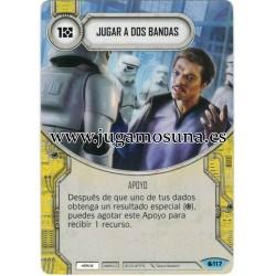 117 - JUGAR A DOS BANDAS
