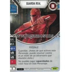 012 - GUARDIA REAL (Incluye dado)