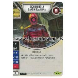 019 - SICARIO DE LA BANDA GUAVIANA (Incluye dado)