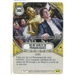 115 - NO ME HABLES DE PROBABILIDADES