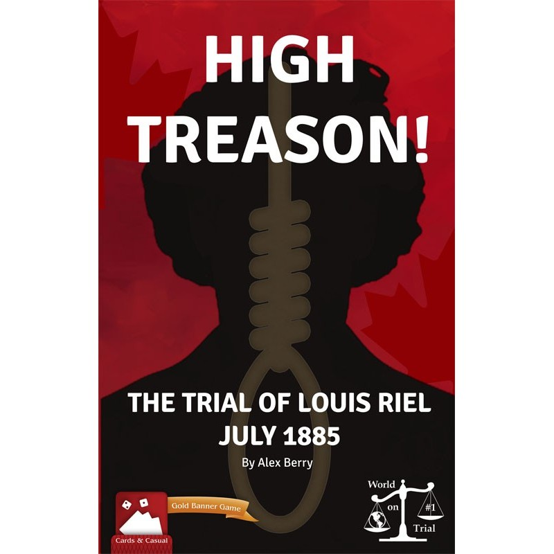 High Treason!: Trial of Louis Riel (Inglés)