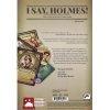 I Say, Holmes! 2nd Edition (Inglés)