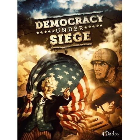 Democracy under siege (Inglés)