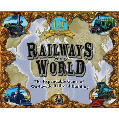 RAILWAYS OF THE WORLD (10TH ANNIVERSARY EDITION) (Inglés)